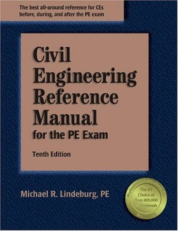 Civil Engineering Reference Manual for the PE Exam 9781591260431