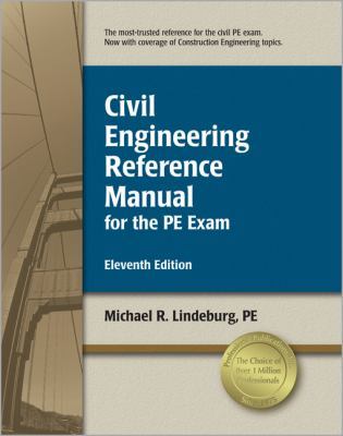 Civil Engineering Reference Manual for the PE Exam 9781591261292