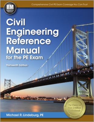 Civil Engineering Reference Manual for the PE Exam 9781591263807
