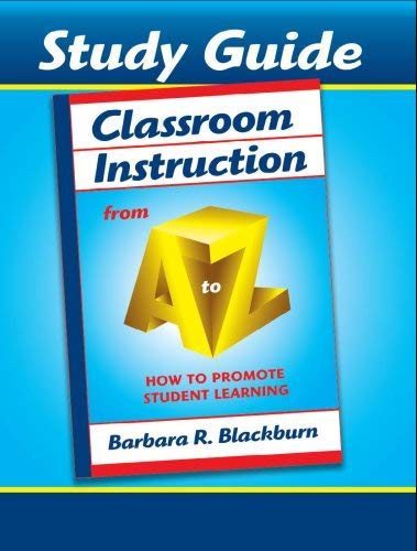 Classroom Instruction from A to Z: How to Promote Student Learning 9781596670457