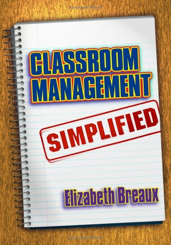 Classroom Management Simplified 9781596670013