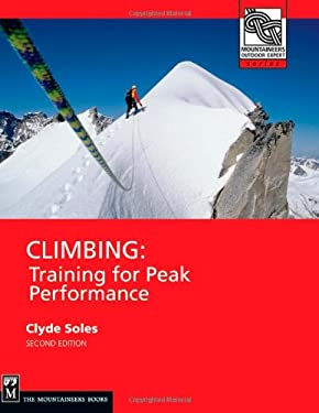 Climbing: Training for Peak Performance 9781594850981