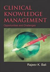 Clinical Knowledge Management: Opportunities and Challenges 7252940