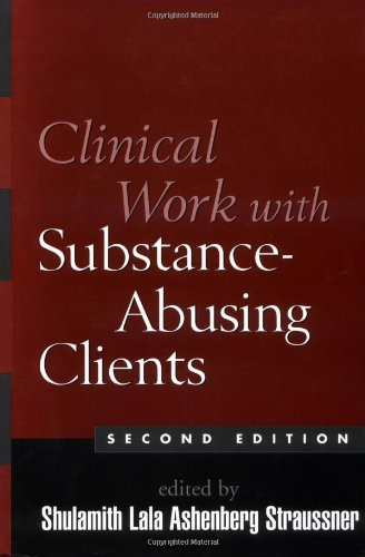 Clinical Work with Substance-Abusing Clients, Second Edition 9781593850678