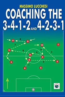 Coaching the 3-4-1-2 and 4-2-3-1 9781591640264