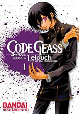 Code Geass, Volume 1: Lelouch of the Rebellion 9781594099731