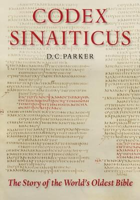 Codex Sinaiticus: The Story of the World's Oldest Bible 9781598565768