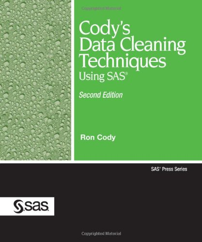 Cody's Data Cleaning Techniques Using SAS, Second Edition 9781599946597