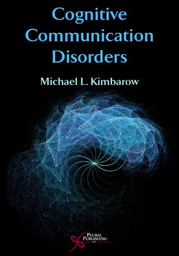 Cognitive Communication Disorders 9781597561860