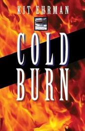 Cold Burn: A Steve Cline Mystery