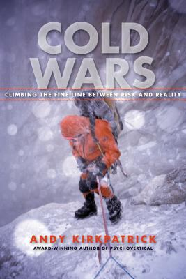 Cold Wars: The Fine Line Between Risk and Reality 9781594857430