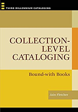 Collection-Level Cataloging: Bound-With Books 9781591585435
