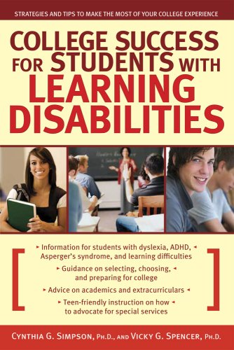 College Success for Students with Learning Disabilities: Strategies and Tips to Make the Most of Your College Experience 9781593633592