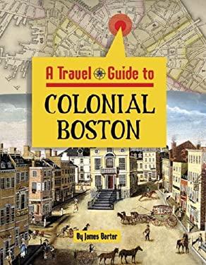 Colonial Boston 9781590183571