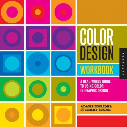 Color Design Workbook: A Real-World Guide to Using Color in Graphic Design 9781592531929