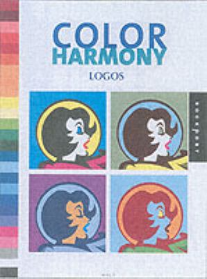 Color Harmony: Logos: More Than 1,000 Color Ways for Logos That Work [With CD-ROM]