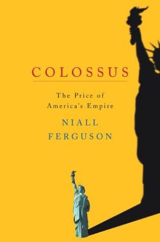 Colossus: The Price of America's Empire 9781594200137