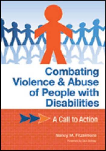 Combating Violence and Abuse of People with Disabilities: A Call to Action 9781598570014