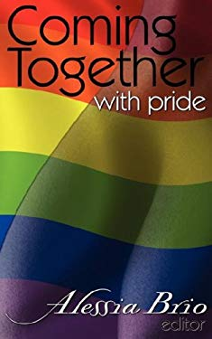 Coming Together with Pride 9781594268922