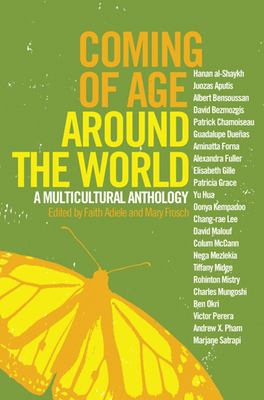 Coming of Age Around the World: A Multicultural Anthology 9781595580801