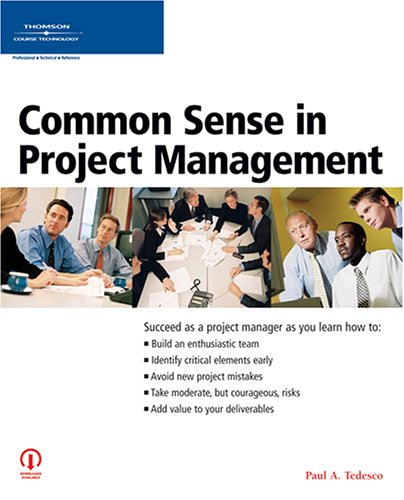 Common Sense in Project Management 9781598631753