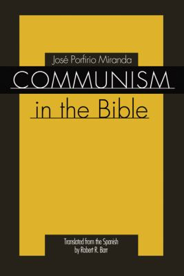 Communism in the Bible 9781592444687
