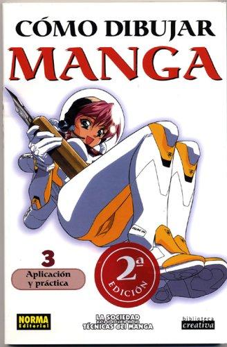 Como Dibujar Manga: Aplicacion y Practica 9781594970405