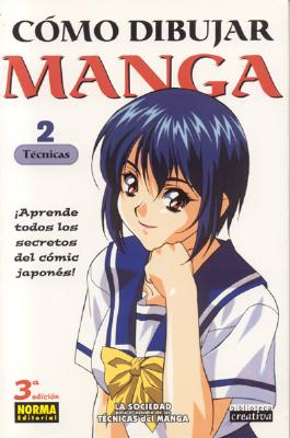 Como Dibujar Manga Volume 2: Tecnicas (How to Draw Manga Spanish Language Edition) 9781594970399