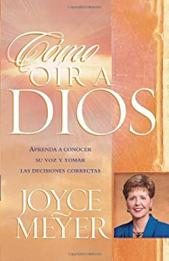 Como Oir a Dios = How to Hear from God 9781591854258