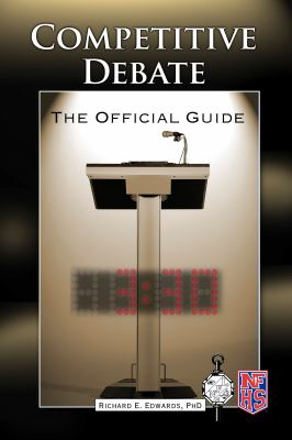 Competitive Debate: The Official Guide 9781592576937