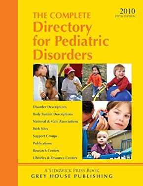 Complete Directory for Pediatric Disorders 2010 9781592374304