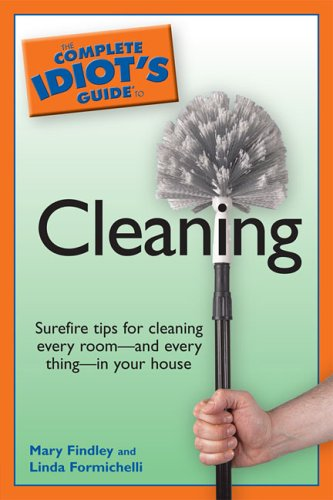 Complete Idiot's Guide to Cleaning 9781592574872