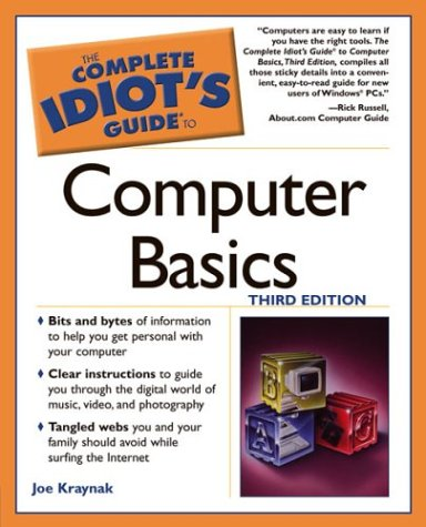 Complete Idiot's Guide to Computer Basics, 3e 9781592571680