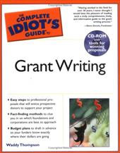 Complete Idiot's Guide to Grant Writing [With CD]