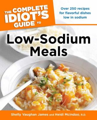 Complete Idiot's Guide to Low Sodium Meals 9781592574674