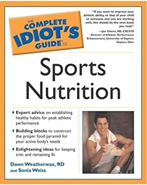 Complete Idiot's Guide to Sports Nutrition 9781592571024
