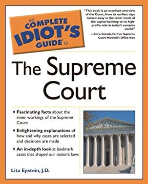 Complete Idiot's Guide to the Supreme Court 9781592571499