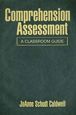 Comprehension Assessment: A Classroom Guide 9781593857080