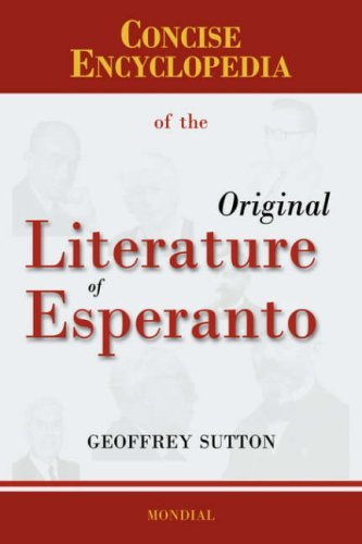 Concise Encyclopedia of the Original Literature of Esperanto 9781595690906