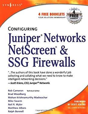 Configuring Juniper Networks NetScreen & SSG Firewalls 9781597491181