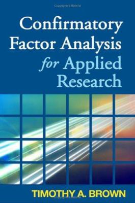 Confirmatory Factor Analysis for Applied Research 9781593852740