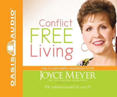 Conflict Free Living: How to Build Healthy Relationships for Life 9781598594201