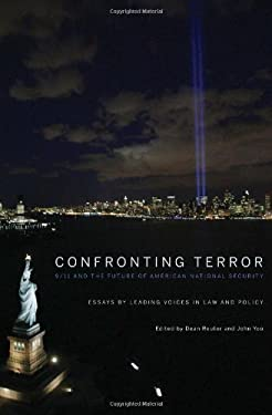 Confronting Terror: 9/11 and the Future of American National Security 9781594035623