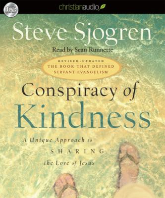 Conspiracy of Kindness: A Unique Approach to Sharing the Love of Jesus 9781596448780
