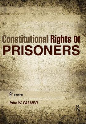 Constitutional Rights of Prisoners 9781593455033