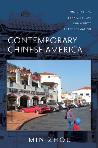Contemporary Chinese America: Immigration, Ethnicity, and Community Transformation 9781592138586