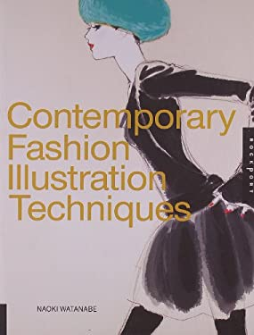 Contemporary Fashion Illustration Techniques 9781592535569