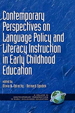 Contemporary Perspectives on Language Policy and Literacy Instruction in Early Childhood Education (Hc) 9781593111212