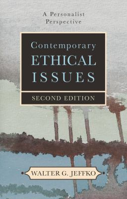 Contempory Ethical Issues: A Personal Perspective 9781591025702