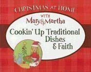 Cookin' Up Traditional Dishes & Faith 9781597894333